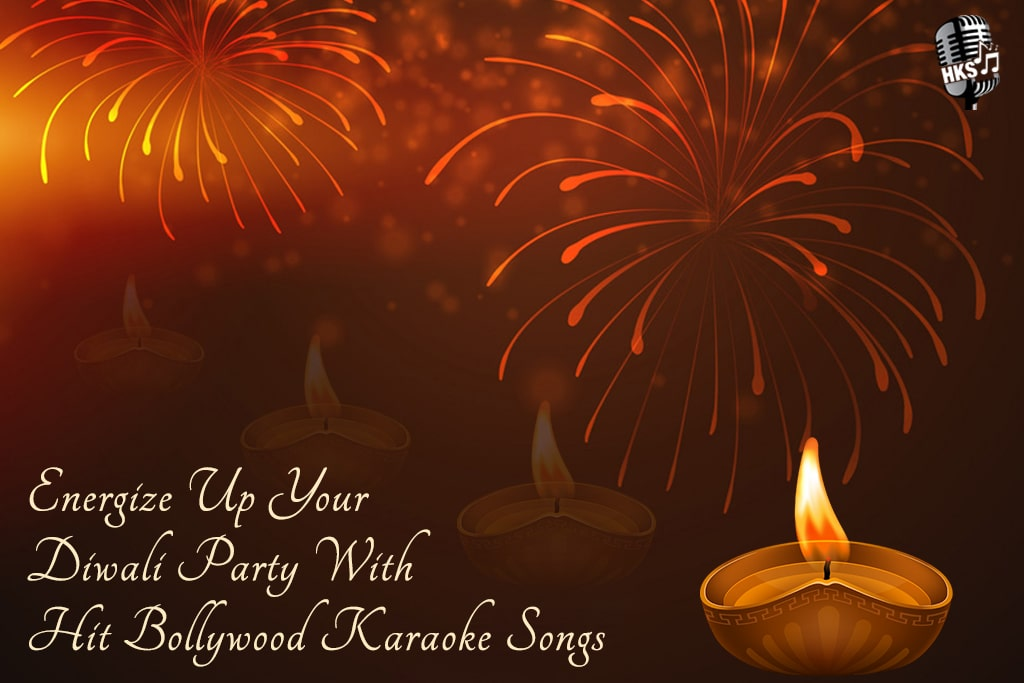 Energize Up Your Diwali Party With Hit Bollywood Karaoke Songs