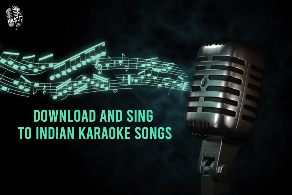 Relieve all your Stress by Downloading and Singing to Indian Karaoke Songs