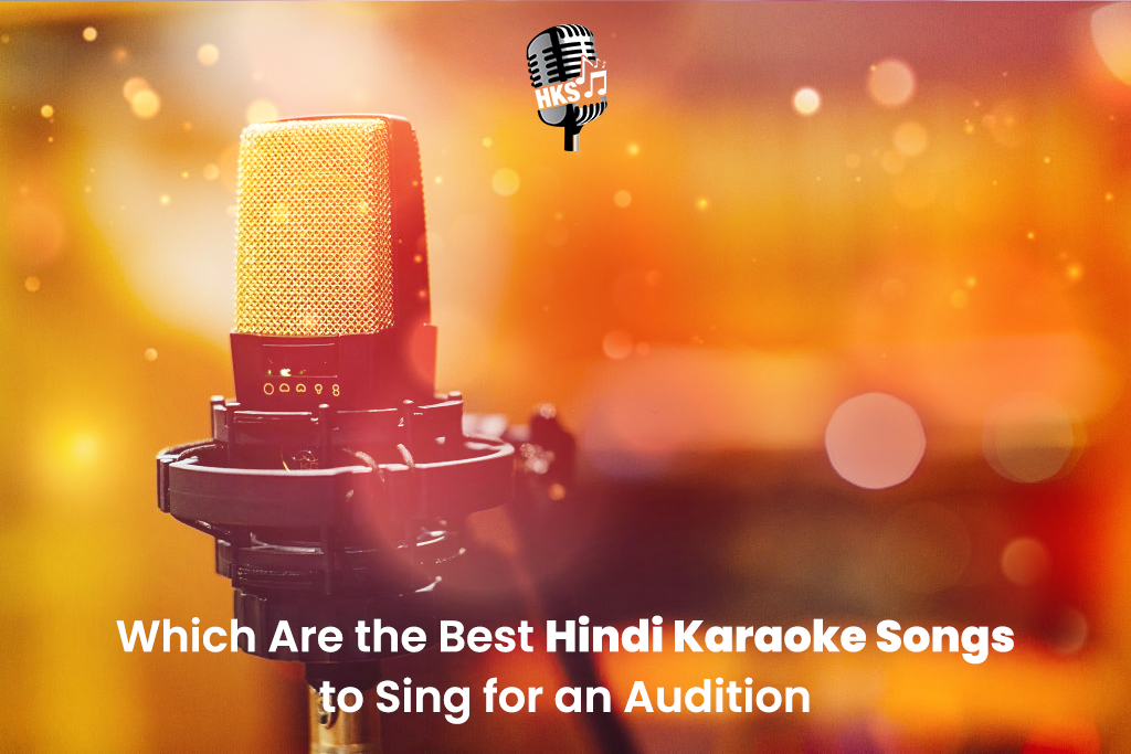 Top 5 Hindi Karaoke Songs to Rock the Next Singing Audition