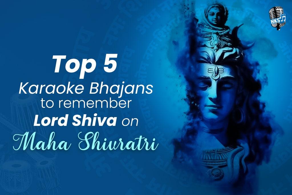 Top 5 Karaoke Bhajans remember Lord Shiva on Maha Shivratri