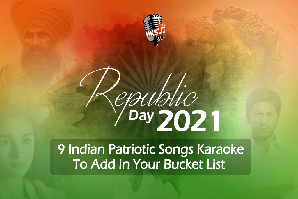 Republic Day 2021: 9 Indian Patriotic Songs Karaoke To Add In Your Bucket List