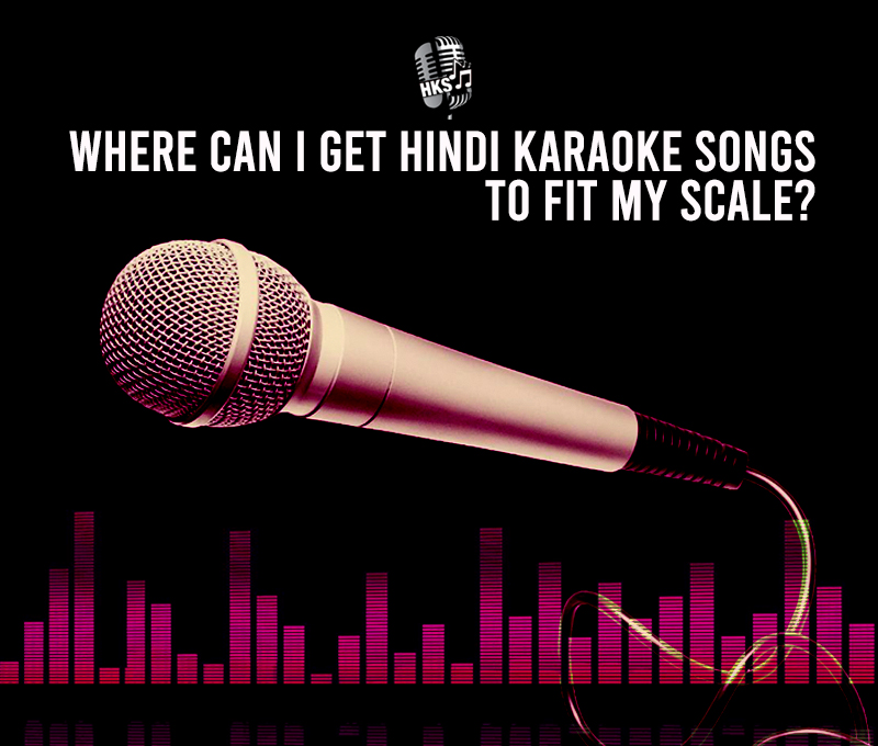 Where Can I Get Hindi Karaoke Songs To Fit My Scale Blog Download hindi karaoke songs on makemykaraoke. hindi karaoke hindi karaoke shop