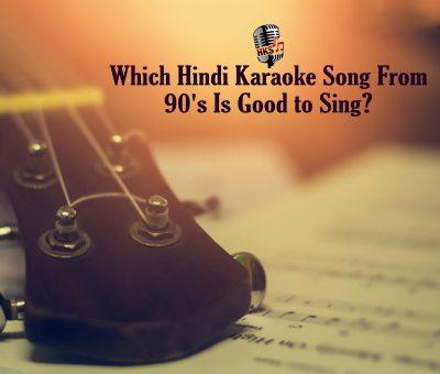 90s hindi karaoke songs