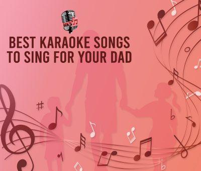 Father's day Karaoke Songs
